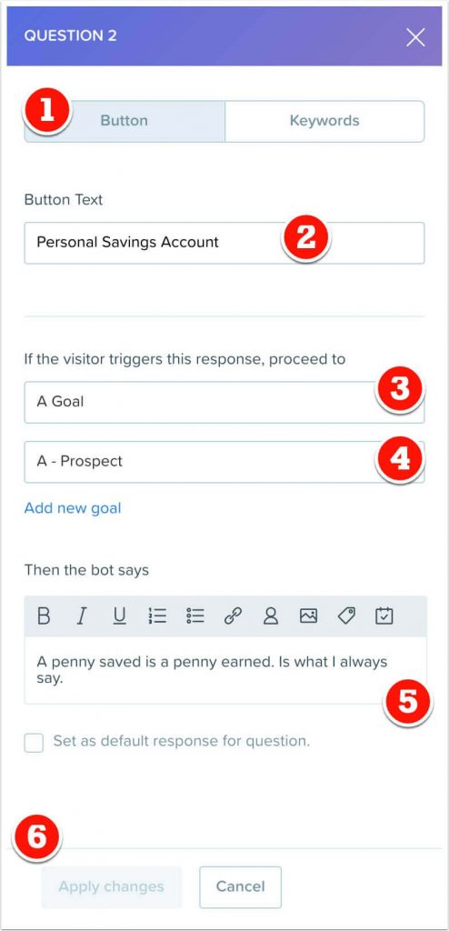 Personal savings response to question 2. Which triggers a goal.