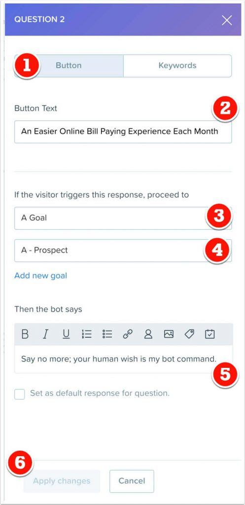 The easier online bill pay response to question 2, clicking it triggers a goal.